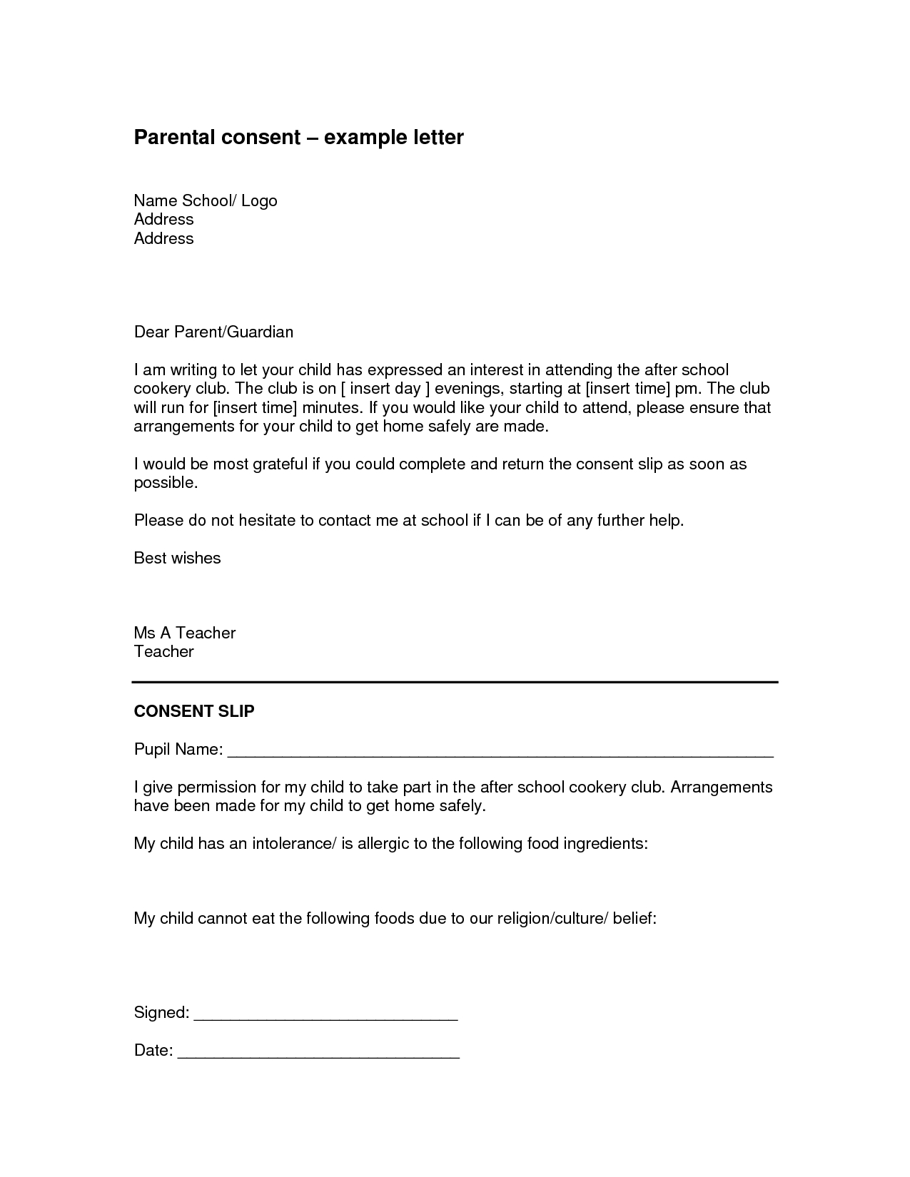 parental consent letter template example-Parental Authorization Letter For example children travelling alone with groups or with only one custodial parent should travel with a consent letter 4-t